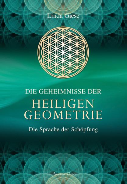 Die Geheimnisse der heiligen Geometrie