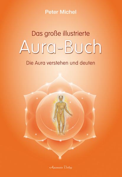 Das große illustrierte Aura-Buch